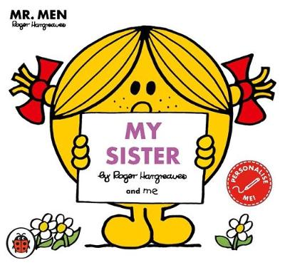 Mr Men: My Sister by Roger Hargreaves
