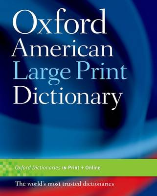 Oxford American Large Print Dictionary book