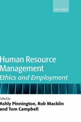 Human Resource Management: Ethics and Employment by Ashly H. Pinnington