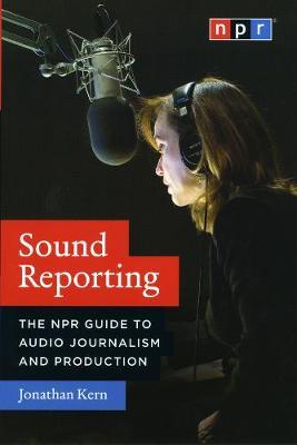 Sound Reporting by Jonathan Kern