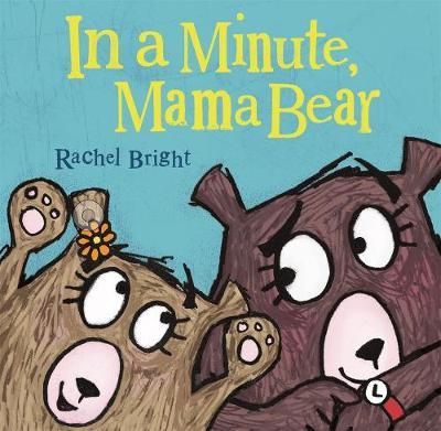 In a Minute, Mama Bear book