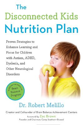 The Disconnected Kids Nutrition Plan by Robert Melillo