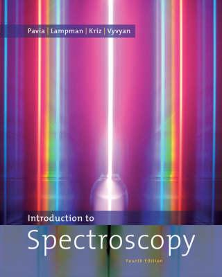 Introduction to Spectroscopy by Donald L Pavia