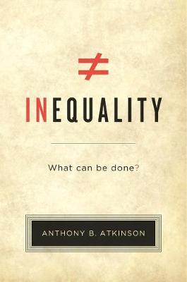Inequality by Anthony B. Atkinson