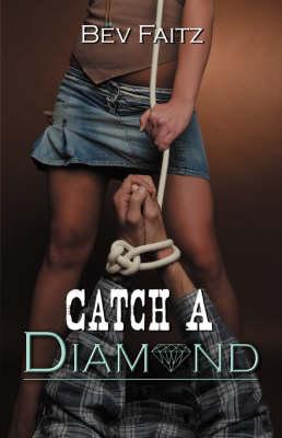 Catch a Diamond book
