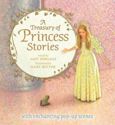 Treasury of Princess Stories by Amy Ehrlich