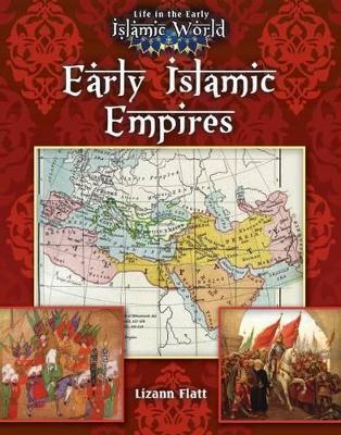 Early Islamic Empires by Trudee Romanek