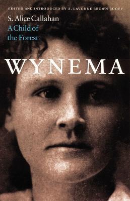 Wynema by S. Alice Callahan