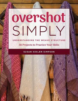 Overshot Simply by Susan Kesler-Simpson