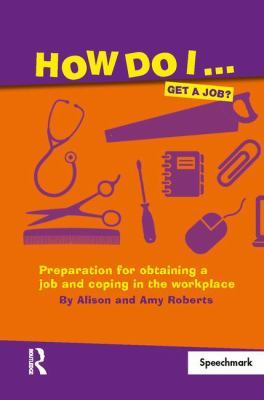 How Do I...Get a Job? by Alison Roberts