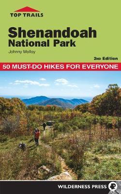 Top Trails Shenandoah National Park by Johnny Molloy