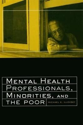 Mental Health Professionals, Minorities and the Poor book