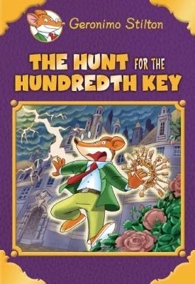 Geronimo Stilton: Hunt for the Hundredth Key by Geronimo Stilton