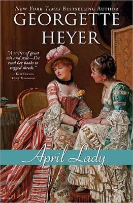April Lady by Georgette Heyer