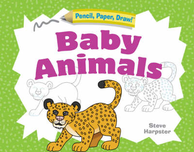 Baby Animals by Steve Harpster