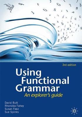 Using Functional Grammar by David G. Butt