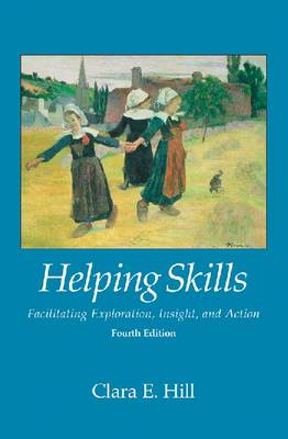 Helping Skills by Clara E. Hill