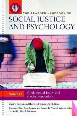 Praeger Handbook of Social Justice and Psychology [3 volumes] by Harris L. Friedman
