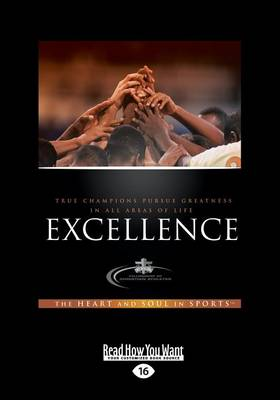 Excellence: The Heart and Soul in Sports by Nicholas Jose