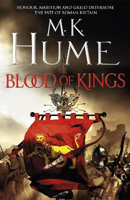 Blood of Kings: Tintagel Book I by M K Hume