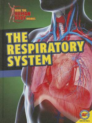 The Respiratory System by Simon Rose