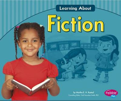 Learning about Fiction by Martha E.H. Rustad