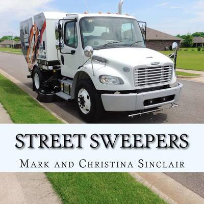 Street Sweepers by Christina a Sinclair