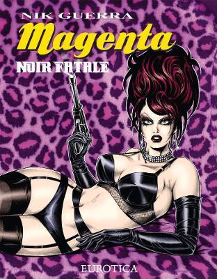 Magenta: Noir Fatale by Nik Guerra