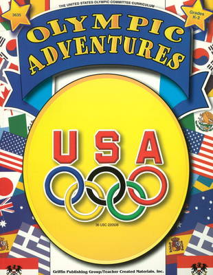 Olympic Adventures by United States Olympic Committee