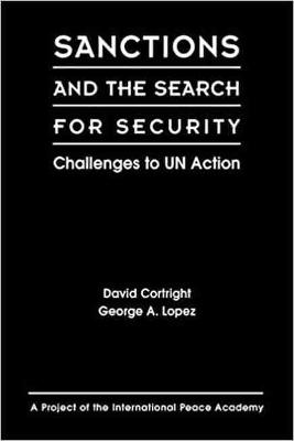 Sanctions and the Search for Security by David Cortright
