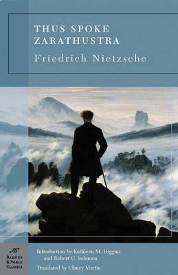 Thus Spoke Zarathustra (Barnes & Noble Classics Series) by Friedrich Nietzsche