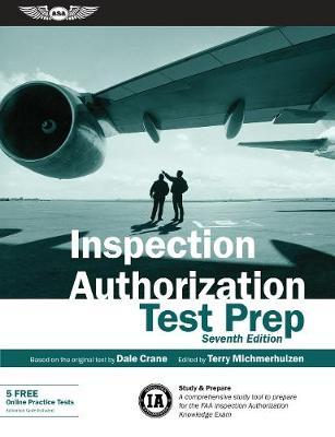 Inspection Authorization Test Prep by Dale Crane