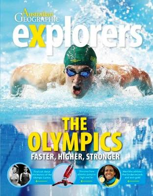 Explorers: The Olympics by Australian Geographic