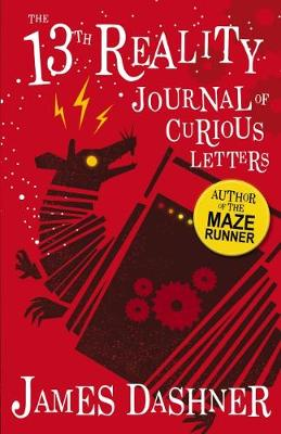 The 13th Reality #1: Journal of Curious Letters by James Dashner