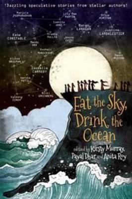 Eat the Sky, Drink the Ocean book