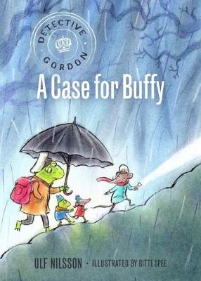 Detective Gordon: A Case for Buffy by Ulf Nilsson