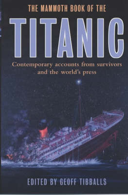 """The Mammoth Book of How it Happened: The """"Titanic"""" by Geoff Tibballs"""