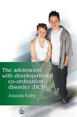 Adolescent with Developmental Co-ordination Disorder (DCD) book