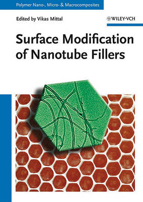 Surface Modification of Nanotube Fillers by Vikas Mittal