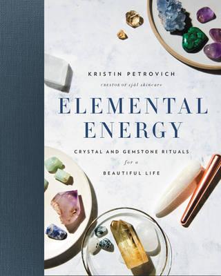 Elemental Energy by Kristin Petrovich