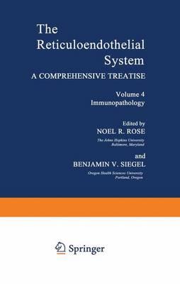 Volume 4 Immunopathology by Noel R Rose