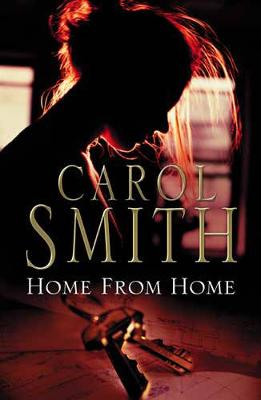 Home from Home by Carol Smith