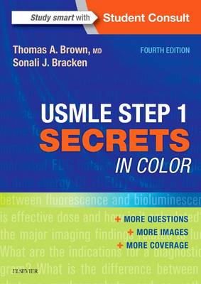 USMLE Step 1 Secrets in Color by Thomas A. Brown