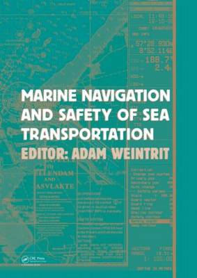 Marine Navigation and Safety of Sea Transportation book