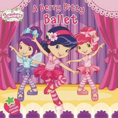 A Berry Bitty Ballet by Amy Ackelsberg