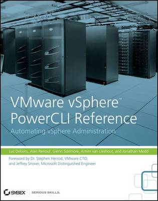 VMware VSphere PowerCLI Reference: Automating VSphere Administration by Luc Dekens