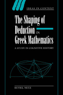 Shaping of Deduction in Greek Mathematics book