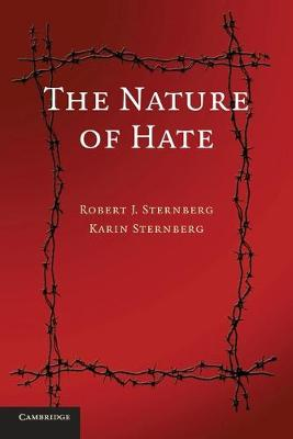 The Nature of Hate by Robert J. Sternberg