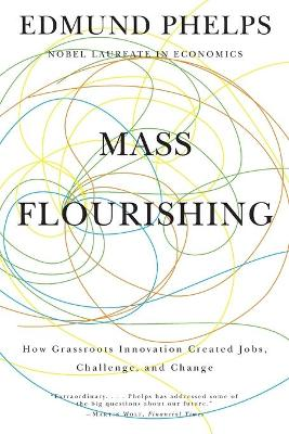 Mass Flourishing by Edmund S. Phelps