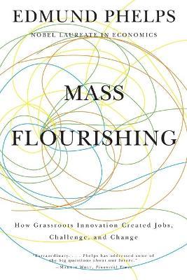 Mass Flourishing by Edmund S. Phelps